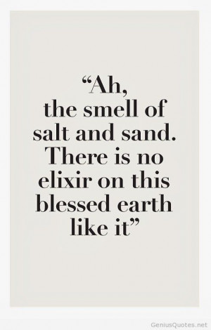 Smell sand tumblr quotes