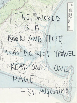 The World Is a Book And Those Who Do Not Travel Read Only One Page ...