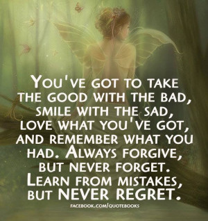 Quotes and Sayings : Always forgive, but never forget. Learn from ...