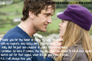 Quotes Ps I Love You ~ THE BEST QUOTE from the movie P.S. I Love You ...