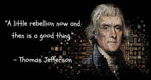 ... Of Independence Thomas Jefferson Quotes Thomas jefferson, an american