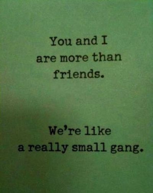 Gang Quotes And Sayings