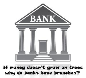 Funny Bank Sayings