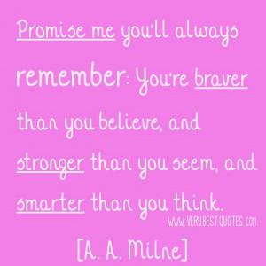Brave Strong Smart A. A. Milne Quotes