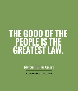 is the greatest law tweet law quotes marcus tullius cicero quotes