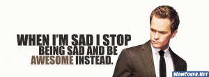 Barney Stinson Quotes Awesome Sad Facebook Cover Facebook Cover
