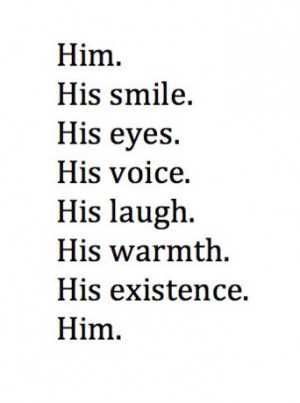 Like Him Quotes Love quotes for him. i love