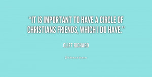 ... important to have a circle of Christians friends, which I do have