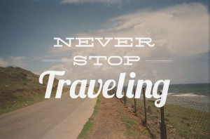 Never, ever. #travel #quote. Book your stay in sunny San Diego at one ...