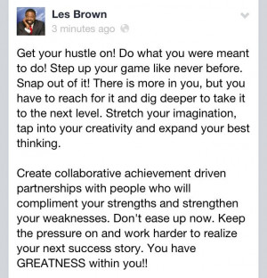 Motivational speaker Les Brown. Hustle