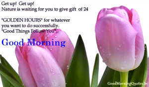Famous Positive Good Morning Beautiful Quotes and Sayings