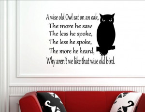 ... wise old Owl sat on an oak... - Vinyl wall decals quotes and sayings