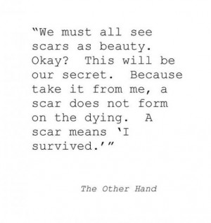 Scars Are Beautiful Quotes