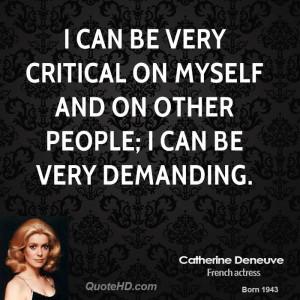 Catherine Deneuve Quotes