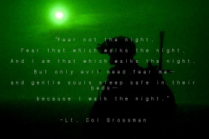 Fear not the night…