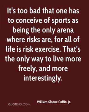 William Sloane Coffin, Jr. Sports Quotes