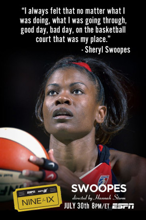Swoopes on ESPN. 7/30 at 8pm ET.