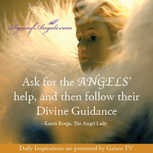 ... angels help and then follow the divine guidance karen borga the angel