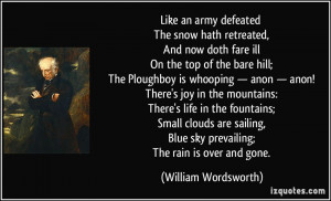 Like an army defeated The snow hath retreated, And now doth fare ill ...