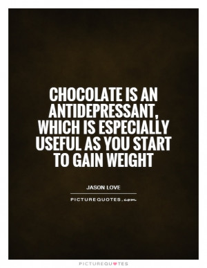 Quotes Chocolate Quotes Fat Quotes Funny Food Quotes Eating Quotes ...