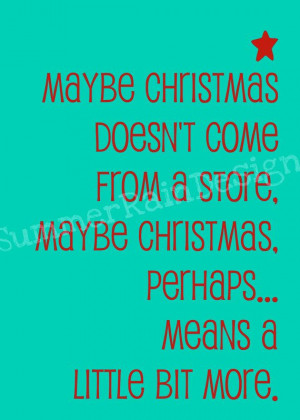 The Grinch Christmas Quote Like the layout of this shorter version