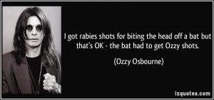 got rabies shots for biting the head off a bat but that's OK - the ...