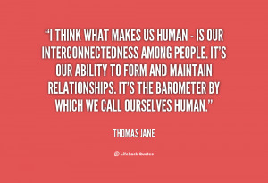 quote-Thomas-Jane-i-think-what-makes-us-human--20375.png