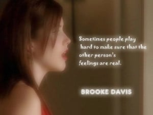 Brooke Davis Brooke's quotes!
