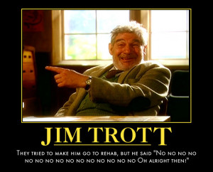 Jim Trott Demotivator by Beanzie01