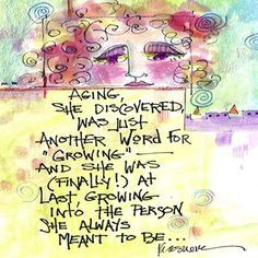 pinterest quotes women growing old gracefully | Poems On Aging More