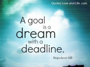 Motivational quotes a goal napoleon hill