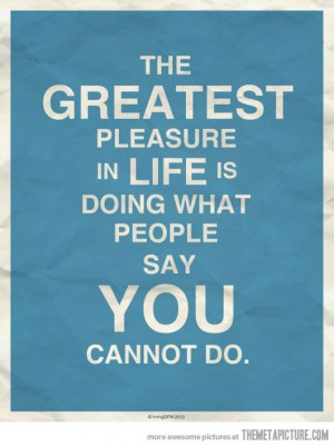 Funny Life Quotes Funny greatest pleasure life