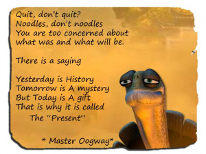 Wise quote by Master Oogway