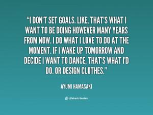 Ayumi Hamasaki Quotes