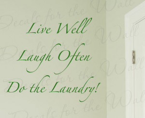 Wall Decal Art Sticker Quote Vinyl Letter Live Laugh Do the Laundry ...