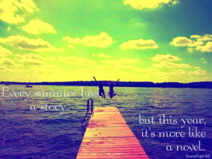 ... interesting quotes for the world summer quotes is so beautiful for our