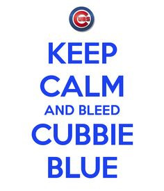 chicago cubs more calm cubs cubs fans favorite things chicago cubbies ...