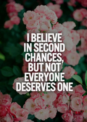Second Chances Not For