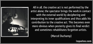 is not performed by the artist alone; the spectator brings the work ...