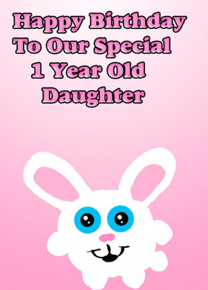 One Year Old Birthday Sayings
