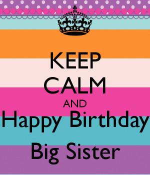 big sister happy birthday wishes for happy birthday to my big big ...