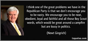 think one of the great problems we have in the Republican Party is ...