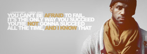 ... Be Afraid To Fail Quote Lebron James Learning To Accept Failure Quote