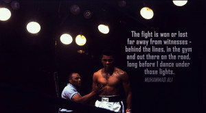 Motivational Wallpaper on winning : The fight is won by Muhammad Ali