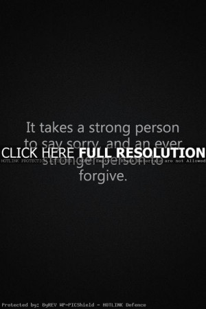 inspiring quotes, sayings, sorry, forgive