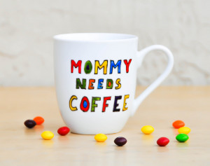 Funny Super Mom Quotes Mommy needs coffee funny quote