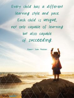Every Child has a different learning style and pace. Each child is ...