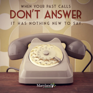 ... Your Past Calls, Don't Answer – Addiction Recovery Inspiration