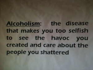 Alcoholism and addiction destroys. So true yet most don't see the ...