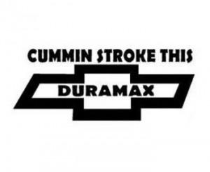 Chevy Cummin Stroke This Duramax Decal
